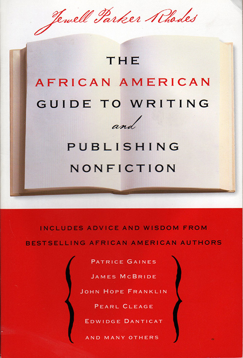 Jewell Parker Rhodes - The African American Guide to Writing and Publishing Nonfiction