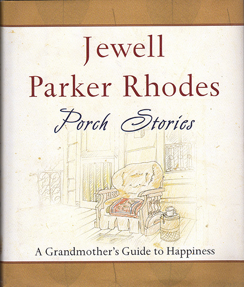 Jewell Parker Rhodes - Porch Stories