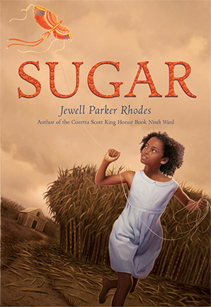 Jewell Parker Rhodes - Sugar - Children's Books
