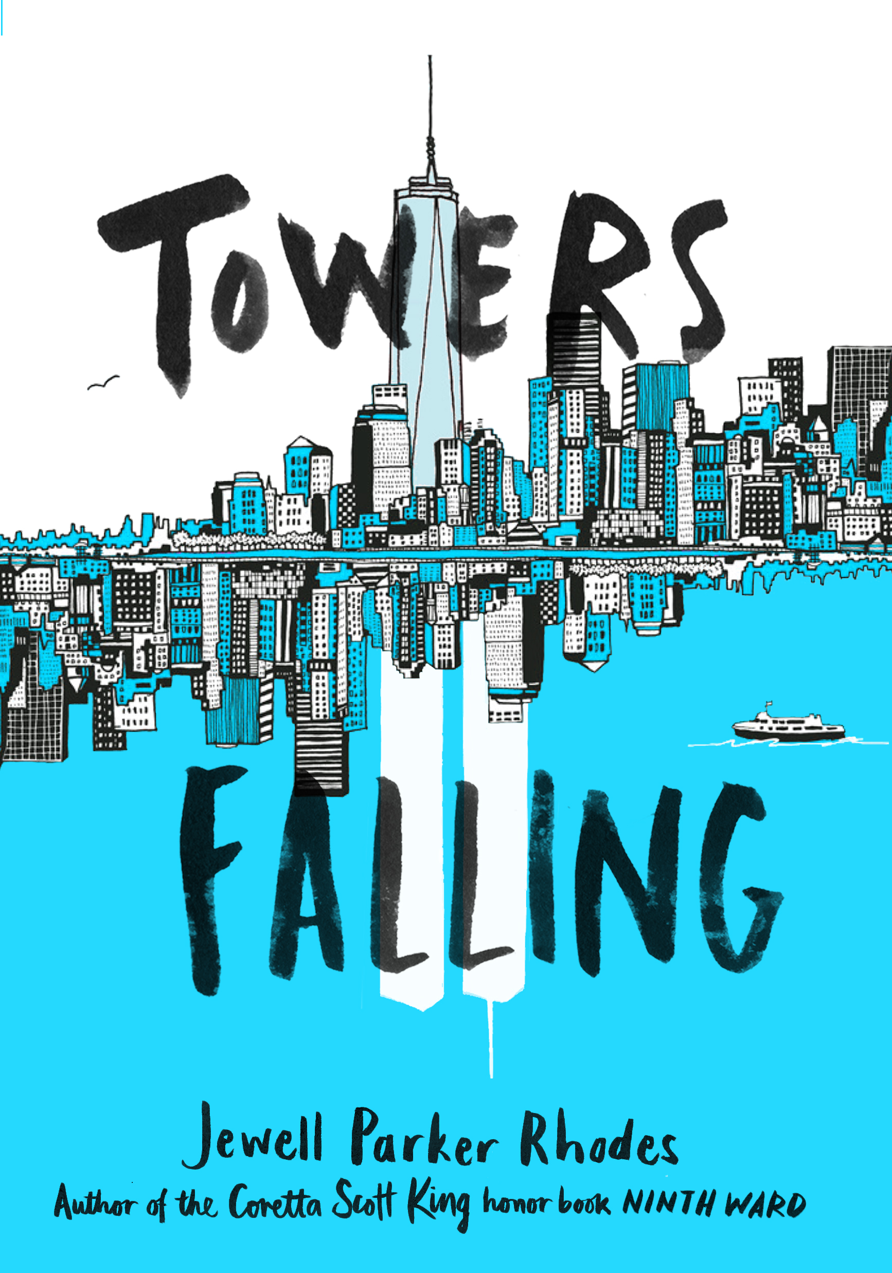 Jewell Parker Rhodes - Towers Falling - Children's Books