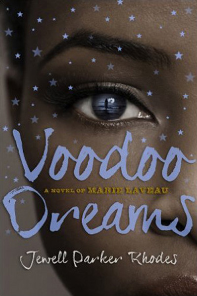 Jewell Parker Rhodes - Voodoo Dreams